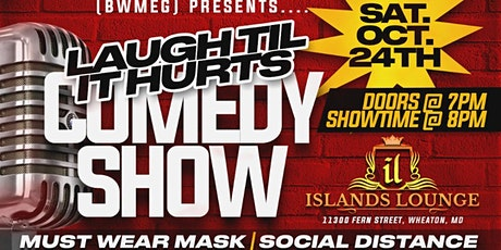 (BWMEG) presents Laugh Til It Hurts Fall Fever Comedy Show @Islands Lounge tickets