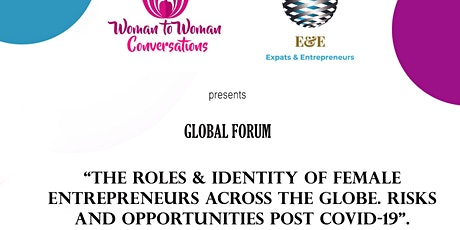 Global Forum: The roles & identity of female entrepreneurs across the globe tickets