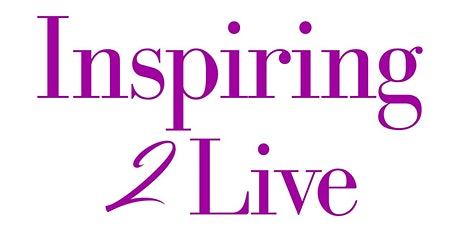 Inspiring 2 Live (In-Person and Virtual) Launch & Pop-Up Shop tickets