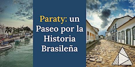 TOUR EN VIVO ONLINE : Paraty- un Paseo por la Historia Brasileña tickets