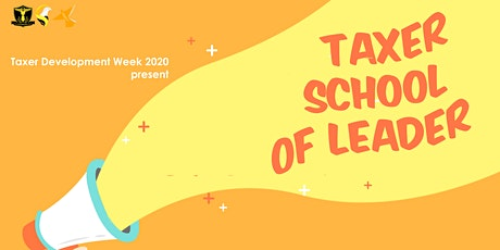 Taxer School of Leader 2020 tickets