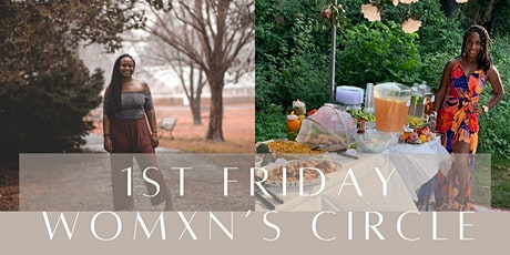 1st Fridays | Womxn's Circle tickets