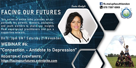 WEBINAR #6 - Facing Our Futures:  CONNECTION - ANTIDOTE TO DEPRESSION tickets