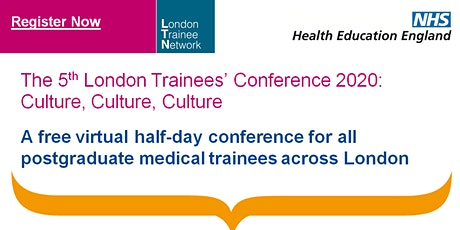 The London Trainees' Virtual Conference 2020: Culture, culture, culture tickets