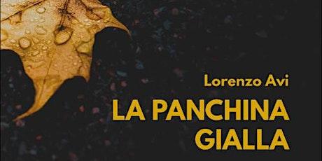Un punto in più ✹ La panchina gialla di Lorenzo Avi biglietti