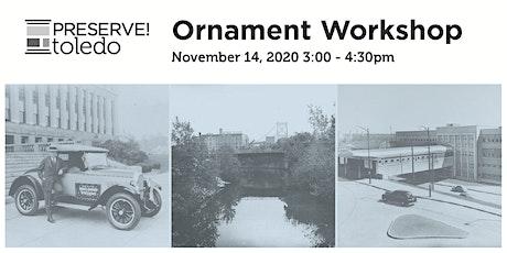Toledo History Ornament Workshop tickets