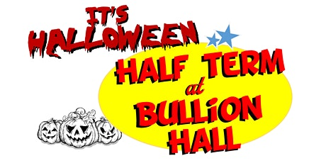 Autumn half term at Bullion Hall, Spooky Science and crafts with Charlotte tickets