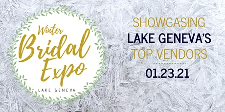 2nd Annual Lake Geneva Winter Bridal Expo tickets