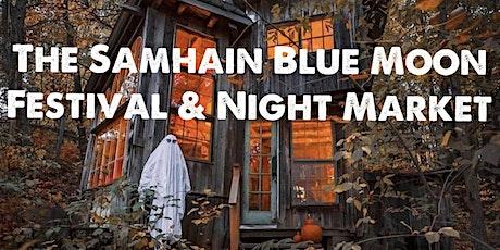 The Samhain Blue Moon Festival & Night Market tickets