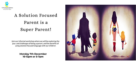 Solution Focused Parenting tickets