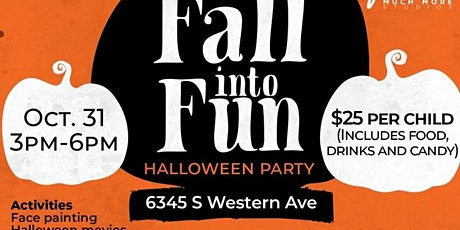 Fall Into Fun- Halloween Party tickets