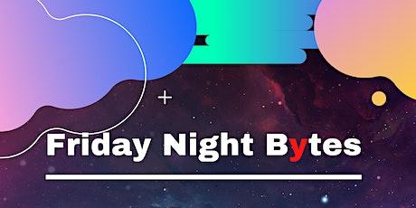 Friday Night Bytes Zoom Meet-Up tickets