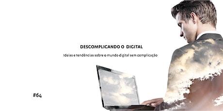 Descomplicando o Digital ingressos
