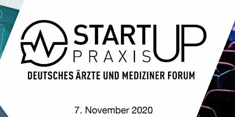 StartUp-Praxis  - Das Ärzteforum für die Zukunft der eigenen Praxis Tickets