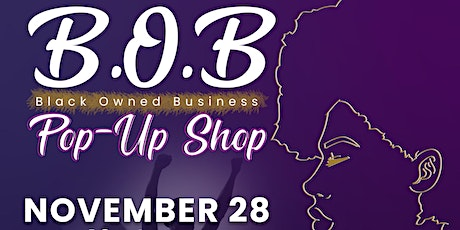 XHJ Empowerment Presents The B.O.B Pop-Up Shop tickets