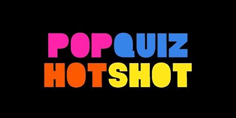PopQuizHotShot - Siblings tickets