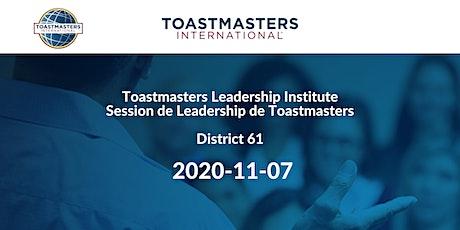 Toastmasters Leadership Institute/Session de leadership de Toastmasters tickets