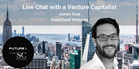Live chat with a Venture Capitalist : Principal at SuperSeed Ventures tickets