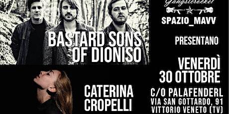 The Bastard Sons of Dioniso + Caterina • 30/10 • Vittorio Veneto (TV)