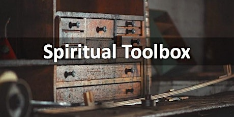 Opening Your Spiritual Toolbox - In-Person or Virtual Weekend Workshop tickets