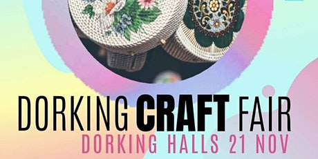 DORKING CRAFT FAIR   Dorking Halls 21 Nov tickets