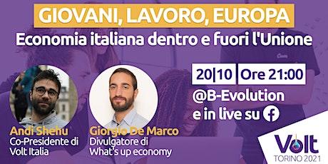 Giovani Lavoro Europa: Economia italiana dentro e fuori l'Europa biglietti