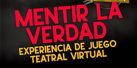 Mentir la verdad (Madrid!) - 21hs. entradas
