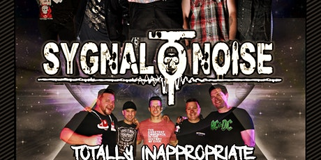 Sygnal O Noise with Totally Inappropriate tickets
