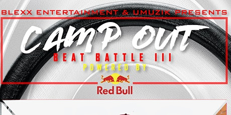 Camp Out Beat Battle 3: Powered by Red Bull tickets