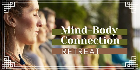 Mind-Body Connection Retreat tickets