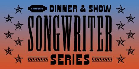Dinner & Show Songwriter Series: Matthew Logan Vasquez tickets