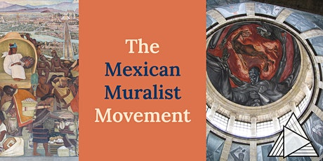 LIVE ONLINE TOUR: The Mexican Muralist Movement tickets