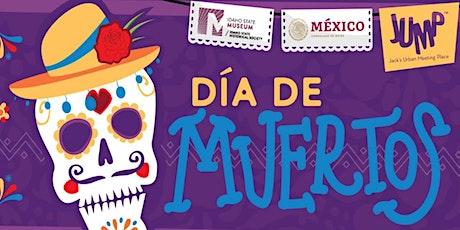 Dia de Muertos Community Celebration tickets