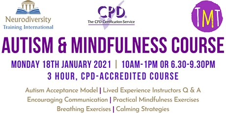 Autism & Mindfulness Course (CPD Accredited) tickets
