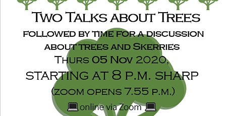 Skerries Two Tree Talks Evening (online) tickets