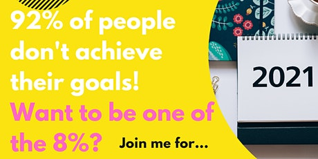 2021 Goal Setting - How to Set Goals which Inspire Individual Success tickets