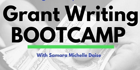 3-DAY REAL WORLD GRANT WRITING BOOTCAMP tickets