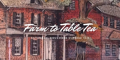 Farm to Table Tea tickets