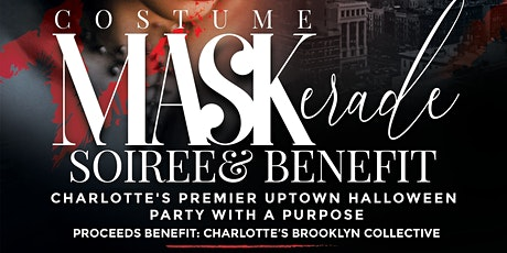 Charlotte Costume MASKerade Soiree and Benefit tickets
