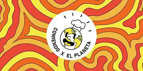 Comiendo x el Planeta boletos