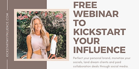 Kickstart My Influence - Social Media Influencer Introduction tickets