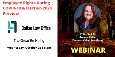 Employee Rights During COVID-19 & Election 2020 Preview tickets