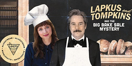 Lapkus and Tompkins and the Big Bake Sale Mystery! tickets