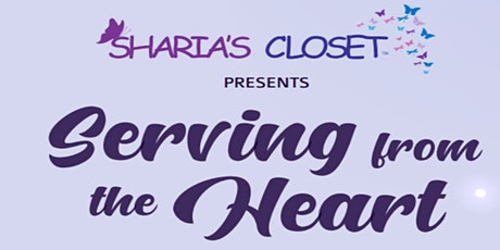 Serving from the Heart: Sharia's Closet Fundraising Event tickets
