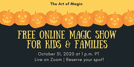 The Art of Magic: Free Virtual Online Family and Kids Magic Show tickets