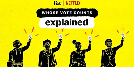 Discussion Group: Whose Vote Counts, Explained tickets