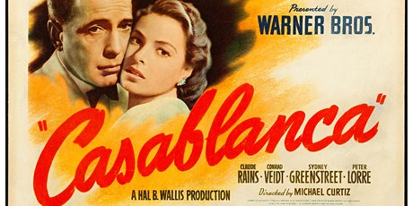 "Century Celebration Classic Movie Night  ""Casablanca"" One night only! tickets"