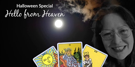 Halloween Special - Hello from Heaven tickets