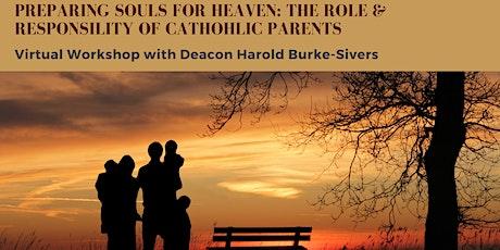 Preparing Souls for Heaven Virtual Parenting Workshop tickets