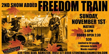 FREEDOM TRAIN - 2ND SHOW ADDED tickets
